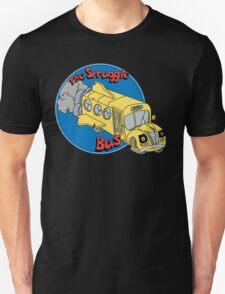The Struggle Bus Unisex T-Shirt