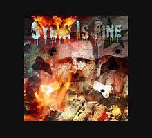 Syria Is Fine. Unisex T-Shirt