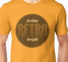 Feeling retro tonight Unisex T-Shirt