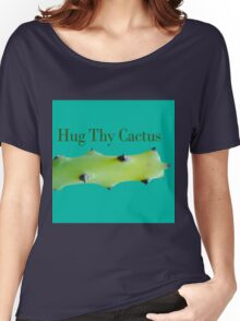 Hug thy cactus  Women's Relaxed Fit T-Shirt