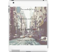 Anne Frank improve the world quote.  iPad Case/Skin