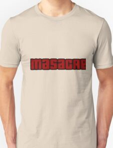 Masacre mode T-Shirt