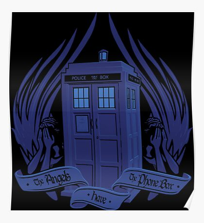 Doctor Who - Angels have the Phone Box Poster