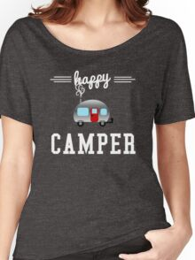 Happy Camper  Women's Relaxed Fit T-Shirt