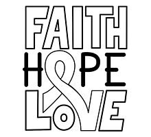 Faith Hope Love - Lung Cancer Awareness by graphicloveshop