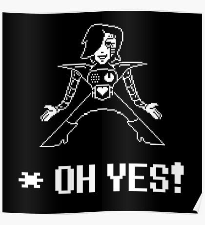 Mettaton - OH YES Poster