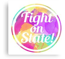 fight on state Canvas Print