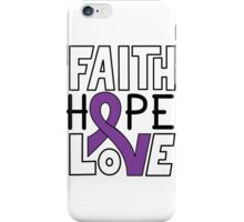 Faith Hope Love - Pancreatic Cancer Awareness iPhone Case/Skin