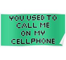 ~ Hotline Bling ~ Poster