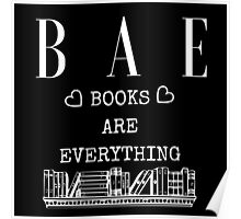 Books Are Bae - Black Poster