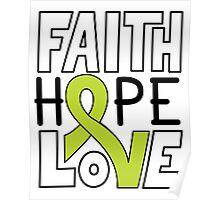 Faith Hope Love - Lymphoma Cancer Awareness Poster