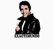 The Fonz Happy Days Exactemundo T-Shirt Unisex T-Shirt