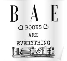 Books Are Bae - White Poster
