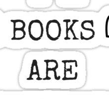 Books Are Bae - White Sticker