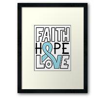 Faith Hope Love - Prostate Cancer Awareness Framed Print