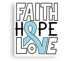 Faith Hope Love - Prostate Cancer Awareness Canvas Print