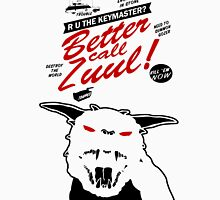 Better call Zuul Unisex T-Shirt