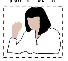 Mia Wallace / Pulp Fiction inspired 'Don't be a square' design by craftdemic