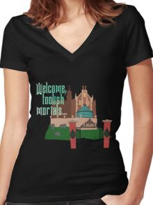 Welcome, Foolish Mortals... Women's Fitted V-Neck T-Shirt