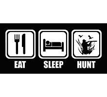 Eat Sleep Duck Hunting Photographic Print