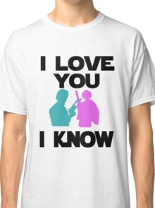 Star Wars Han Solo and Princess Leia 'I love You, I Know' design Classic T-Shirt
