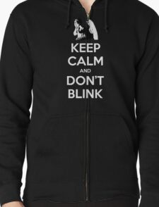 KEEP CALM and Don't Blink T-Shirt