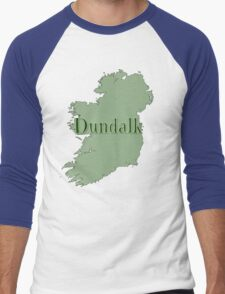 Dundalk Ireland with Map of Ireland Men's Baseball ¾ T-Shirt