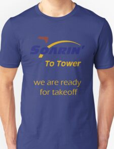 """""""Soarin' to tower. We are ready for takeoff."""" Unisex T-Shirt"""