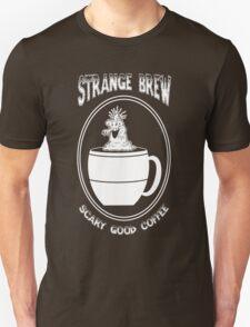 Strange Brew -- Scary Good Coffee T-Shirt