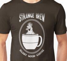 Strange Brew -- Scary Good Coffee Unisex T-Shirt