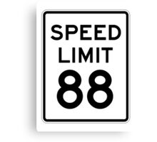 Speed Limit 88 Canvas Print
