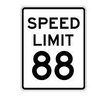 Speed Limit 88 Photographic Print