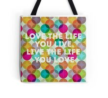 Colourful and bold quoted product Tote Bag