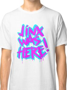 JINX WAS HERE Classic T-Shirt