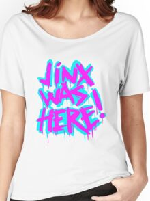 JINX WAS HERE Women's Relaxed Fit T-Shirt