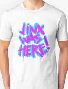 JINX WAS HERE Unisex T-Shirt