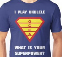 I PLAY UKULELE WHAT IS YOUR SUPERPOWER? Red/Yellow on Blue Musician Design Unisex T-Shirt