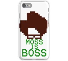 Moss Is Boss iPhone Case/Skin