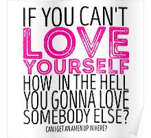 "RuPaul's Drag Race - ""If You Can't Love Yourself..."" Quote Poster"