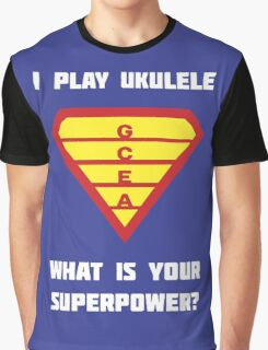 I PLAY UKULELE WHAT IS YOUR SUPERPOWER? Red/Yellow on Blue Parody Design Graphic T-Shirt