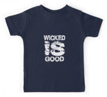 WICKED IS GOOD Kids Tee