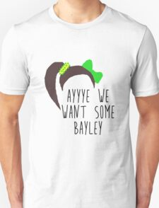NXT Bayley 'ayyye we want some Bayley' design T-Shirt