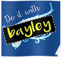 Bayley / Charlotte parody inspired 'Do it with Bayley' shirt Poster