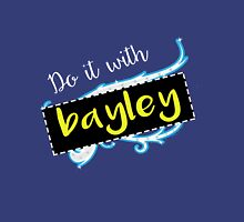 Bayley / Charlotte parody inspired 'Do it with Bayley' shirt Unisex T-Shirt