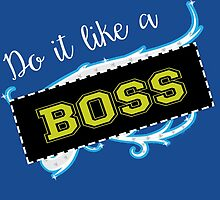 Sasha Banks / Charlotte parody inspired 'Do it like a Boss' design by craftdemic
