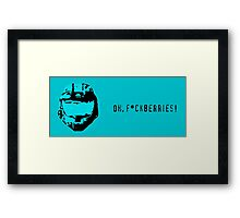 F*ckberries! Framed Print