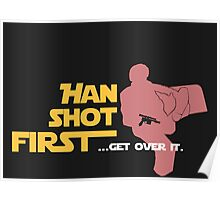 Movies - Han shot first - dark Poster