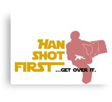 Movies - Han shot first - light Canvas Print