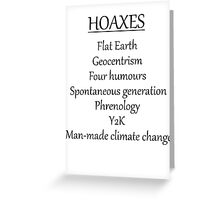 Climate change hoax Greeting Card