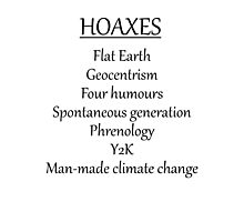 Climate change hoax Photographic Print